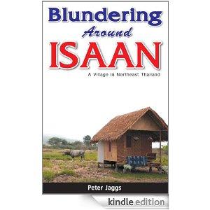 Blundering Around Isaan - A Village in Northeast Thailand
